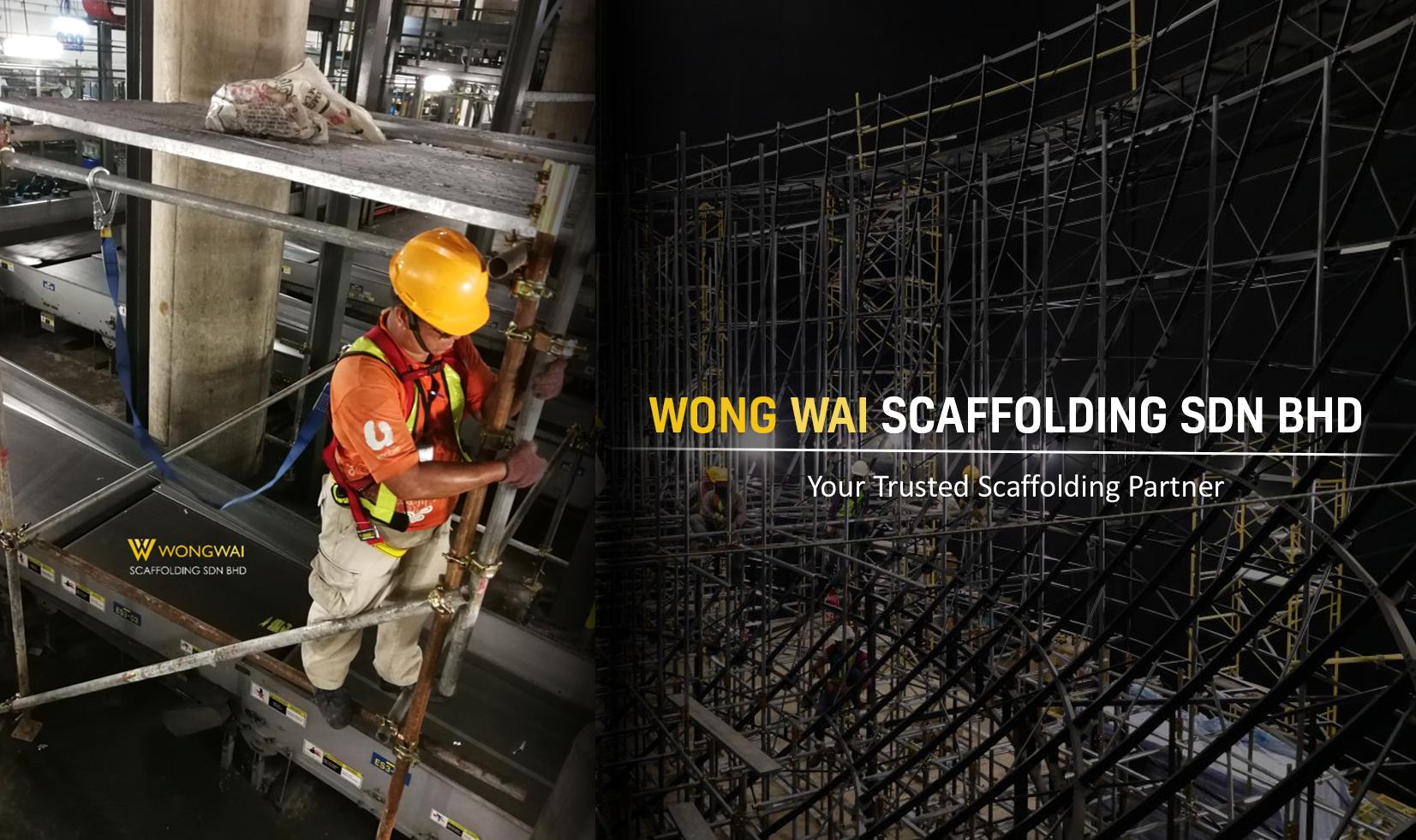 WONG WAI SCAFFOLDING SDN BHD - Malaysia
